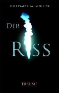 Der Riss ~ Träume (Vorderseite)