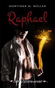 Cover RAPHAEL - Der Zeitenwandel